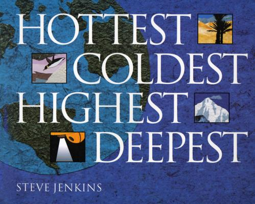 Hottest, Coldest, Highest, Deepest By Jenkins, Steve